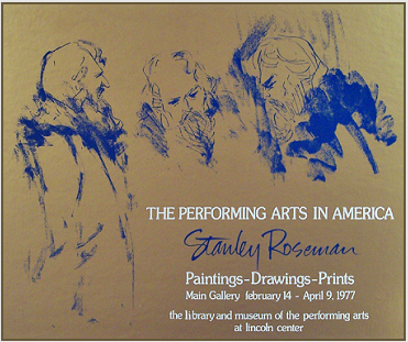 "Silkscreen poster published by the Lincoln Center Library and Museum of the Performing Arts for the exhibition ""Stanley Roseman - The Performing Arts in America."""