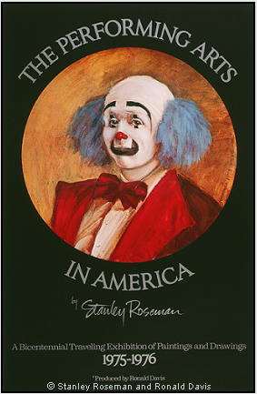 "Poster for the American bicentennial exhibition ""Stanley Roseman - The Performing Arts in America."" Poster © Stanley Roseman and Ronald Davis."