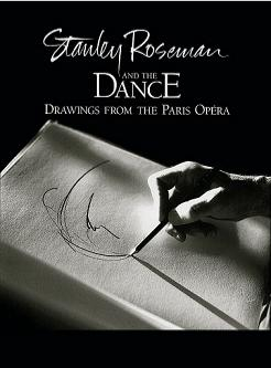 "Cover of the fine art book ""Stanley Roseman and the Dance - Drawings from the Paris Opera."" Published by Ronald Davis, 1996."
